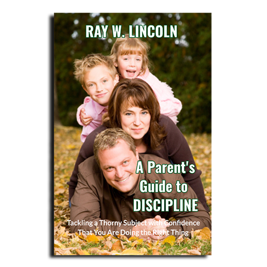 A Parent's Guide to Discipline