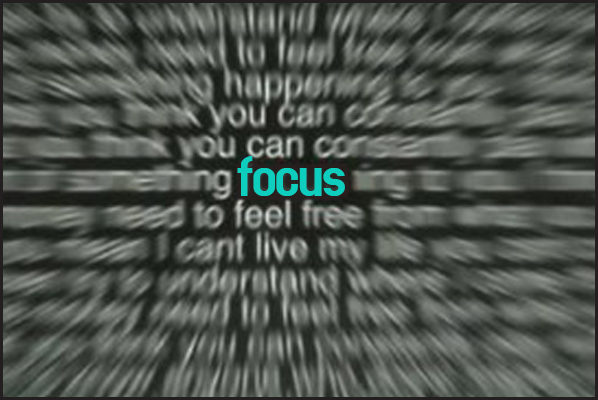Your focus