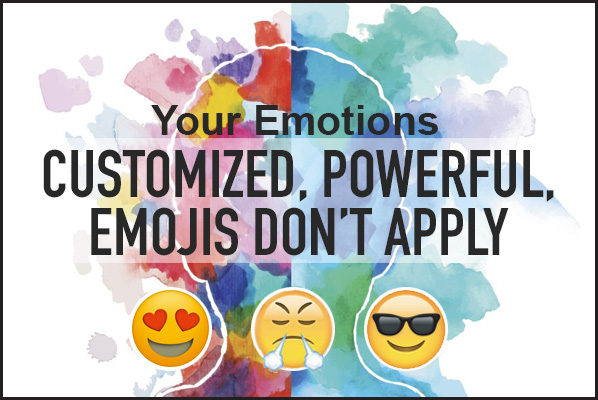 Your powerful emotions