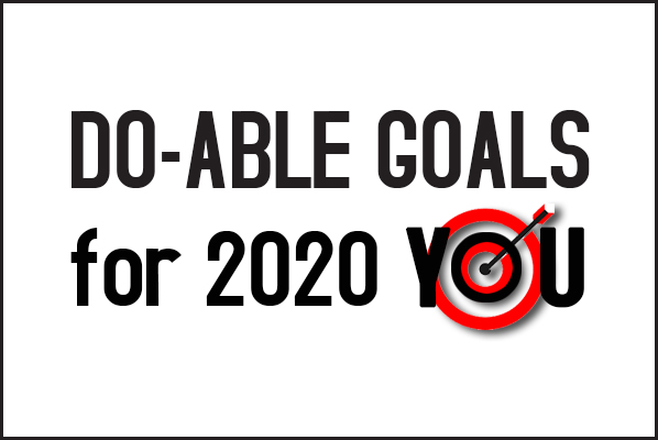Do-Able Goals for 2020