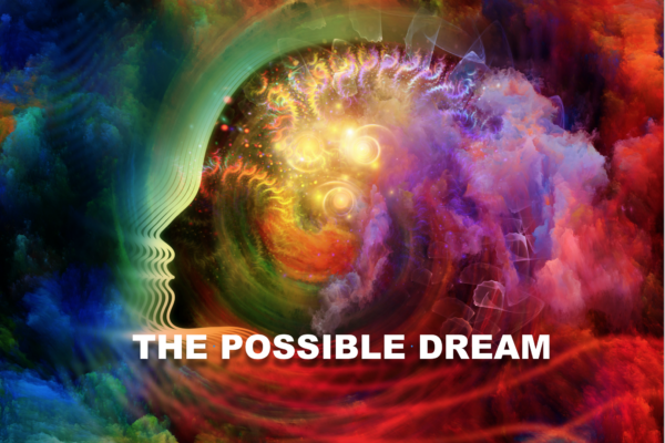Your Possible Dream