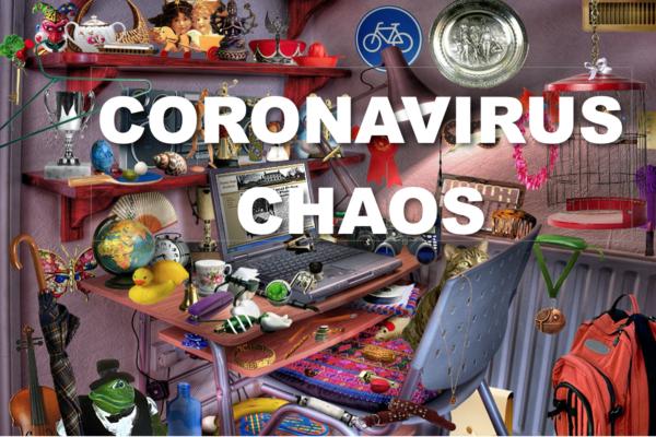 CORONAVIRUS CHAOS