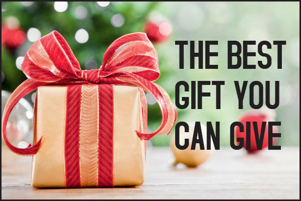The best gift you can give