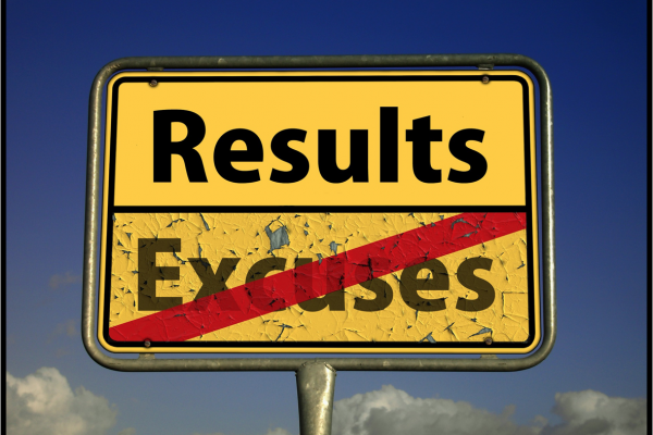 Consequences, Results, Excuses